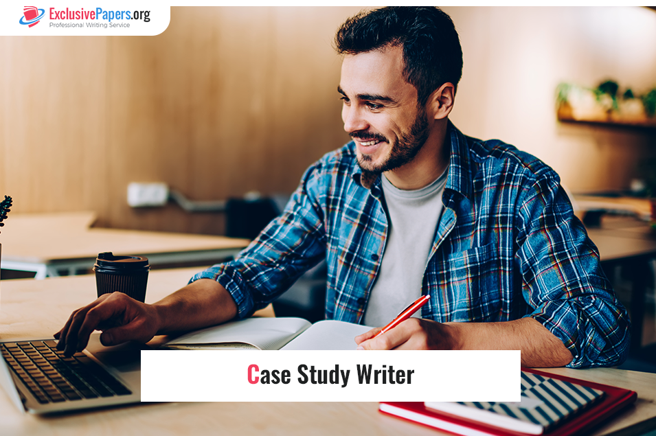 Exclusive Case Study Writer