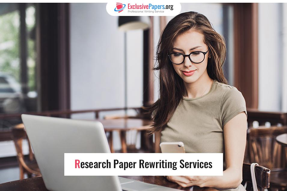 Cheap Research Paper Re-writing Services