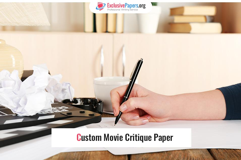 Custom Movie Critique Paper