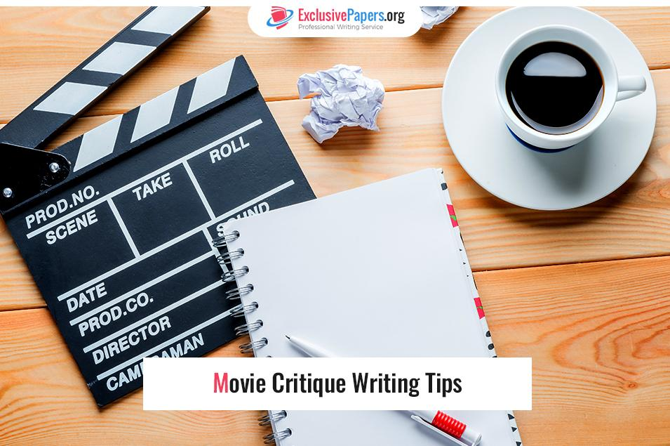 Movie Critique Writing Tips