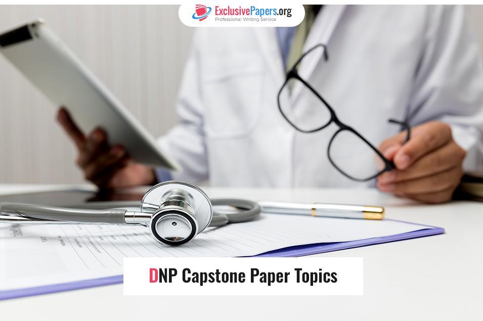 DNP Capstone Paper Topics