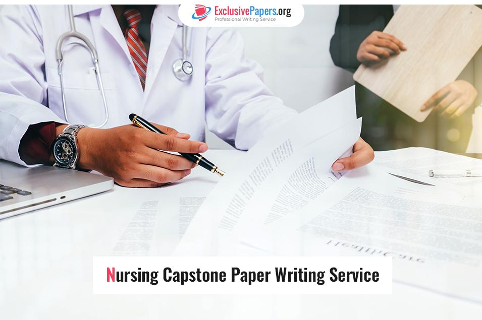 Nursing Capstone Paper Writing Service