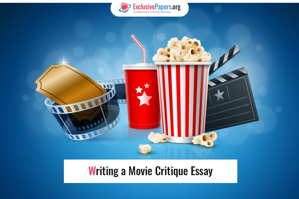 Writing a Movie Critique Essay