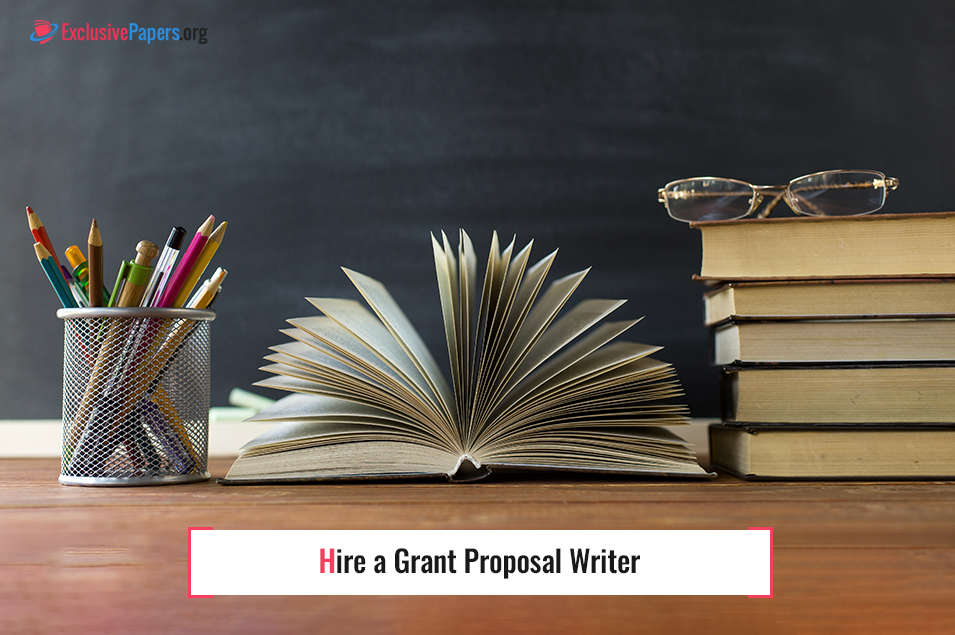 Hire a Grant Proposal Writer at Affordable Price