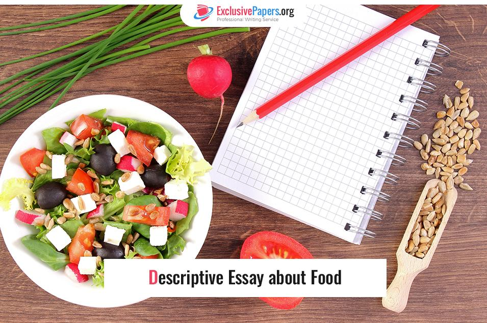 Ideas for Descriptive Essay about Food