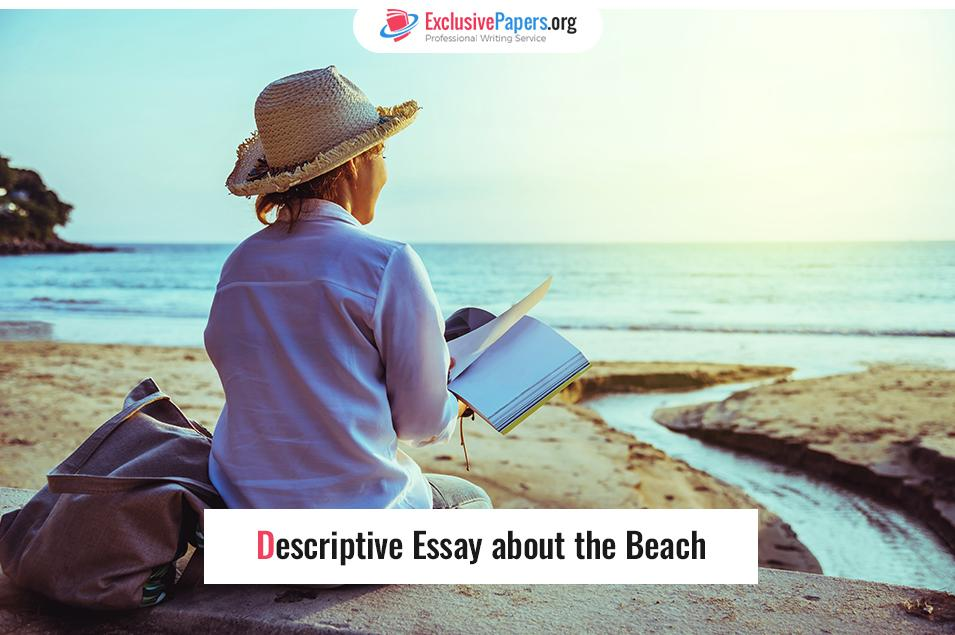 Ideas for Descriptive Essay about the Beach