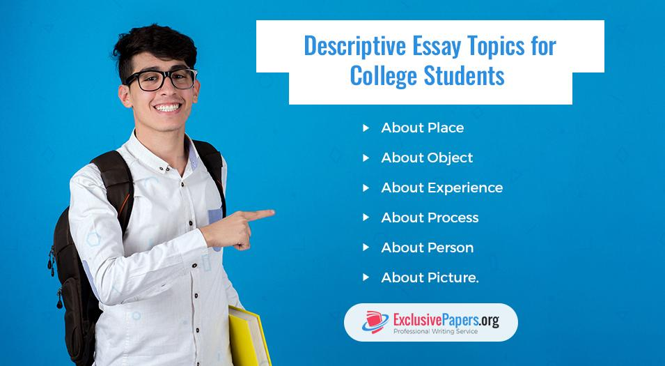 Descriptive Essay Topics for College Students